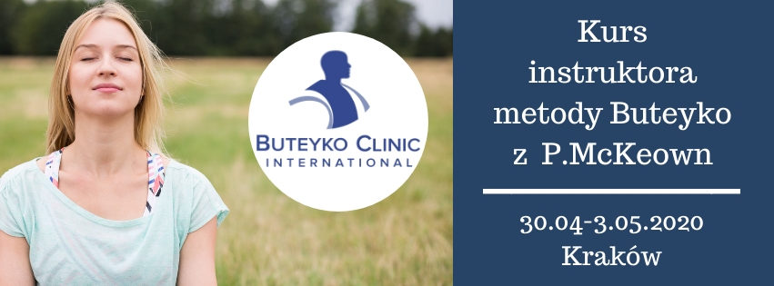 Kurs instruktora metody Butejki (Buteyko) 12-5.05.2020 Kraków
